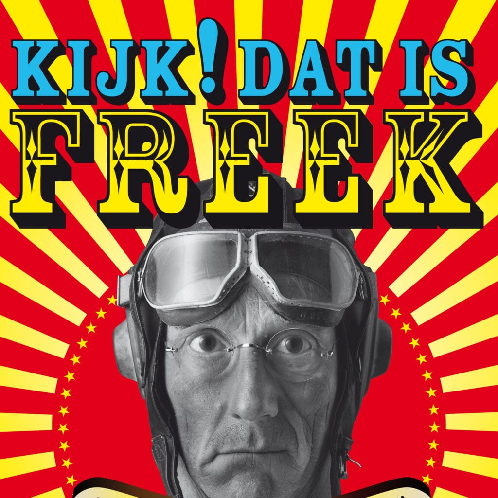 Afbeelding voor voorstelling Kijk! Dat is Freek.